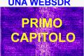 1° CAPITOLO - COMECOSTRUIRE UNA STAZIONE RICEVENTE WEBSDR SU RASPBERRY PI3