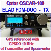 ELAD FDM-DUO OSCAR 100 GPS referenziato con GPSDO a 10 MHz su Trasmettitore e Upconverter