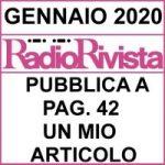 IL SOMMARIO – RadioRivista di Gennaio 1-2020 a pag. 42 il mio articolo.