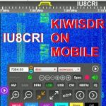 Ascoltare le HF sul Telefonino con KiwiSDR di IU8CRI – Listen to the HF on the mobile phone with KiwiSDR of IU8CRI